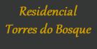 Condominio Residencial Torres do Bosque